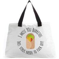 I Miss You Burritos Tote Bag