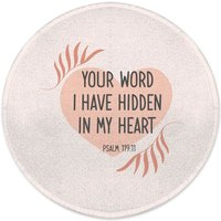 Your Word I Have Hidden In My Heart Round Bath Mat