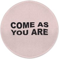 Come As You Are Round Bath Mat