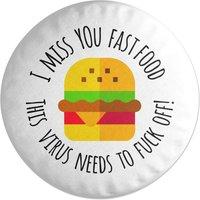 'I Miss You Fast Food Round Cushion
