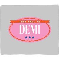 They Call Me Demi Fleece Blanket - S
