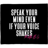 Speak Your Mind Even If Your Voice Shakes Fleece Blanket - S