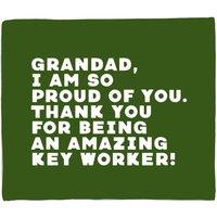 Grandad, I Am So Proud Of You. Fleece Blanket - S