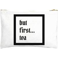 But First Tea Zipped Pouch