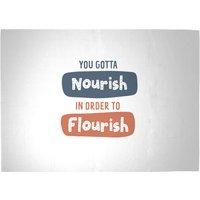 You Gotta Nourish In Order To Flourish Woven Rug - Large