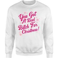 Snowy You Got A Bad Bitch For Christmas Unisex Sweatshirt - White - XXL - White
