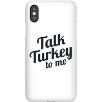 Talk Turkey To Me Phone Case for iPhone and Android - Samsung S6 - Snap Case - Matte