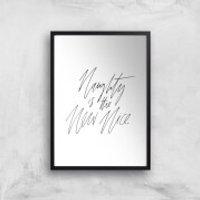 PlanetA444 Naughty Is The New Nice Art Print - A3 - White Frame