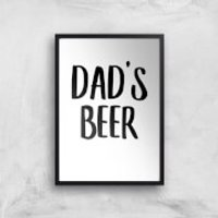 Dad's Beer Art Print - A4 - No Hanger