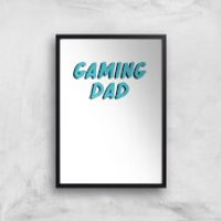 Gaming Dad Art Print - A4 - White Frame