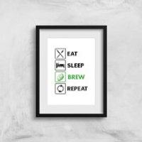 Eat Sleep Brew Repeat Art Print - A3 - No Hanger - Sleep Gifts