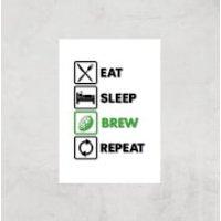 Eat Sleep Brew Repeat Art Print - A3 - Print Only - Sleep Gifts