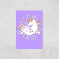 You Are Pretty Magical Unicorn Art Print - A4 - Print Only - Pretty Gifts