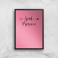 Send Prosecco Art Print - A3 - No Hanger
