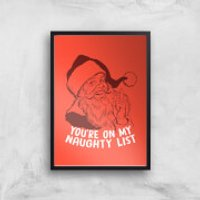 You're On My Naughty List Art Print - A3 - No Hanger