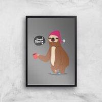 Sloth Good Morning Art Print - A4 - White Frame