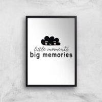 Little Moments Big Memories Art Print - A4 - Wood Frame
