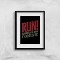 RUN! Zombies Are Coming! Art Print - A3 - Zombies Gifts