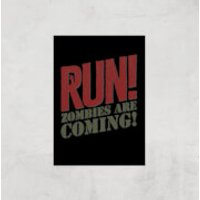 RUN! Zombies Are Coming! Art Print - A3 - Print Only - Zombies Gifts
