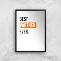 Best Partner Ever Art Print - A3 - Wood Frame