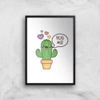 Hug Me Cactus Art Print - A2 - No Hanger
