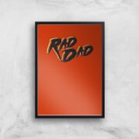 Rad Dad Art Print - A4 - No Hanger