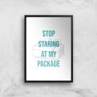 Stop Staring At My Package Art Print - A3 - Wood Hanger - Wood Gifts