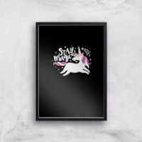 Stay Magical Art Print - A3 - Wood Hanger - Wood Gifts