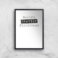 World's Okayest Girlfriend Art Print - A3 - Wood Hanger - Wood Gifts