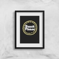 Beach Please Art Print - A3 - No Hanger - Beach Gifts