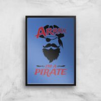 Arrrr Im A Pirate Art Print - A3 - Black Frame