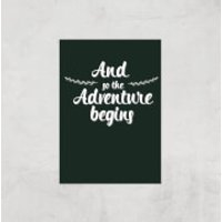 And The Adventure Begins Art Print - A3 - Print Only - Adventure Gifts