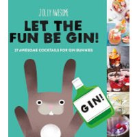Let the Fun Be-Gin Gift Book