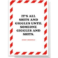 It's All Shits And Giggles Greetings Card - Standard Card
