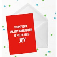 I Hope Your Holiday Breakdown Is Filled With Joy Greetings Card - Giant Card - Holiday Gifts