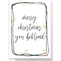 Merry Christmas You Bellend Greetings Card - Large Card