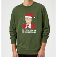 I'm Putin You On My Naughty List Sweatshirt - Forest Green - M - Forest Green