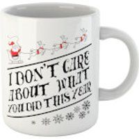 Tobias Fonseca I Don't Care About What You Did This Year Mug