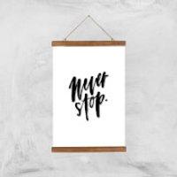 PlanetA444 Never Stop Art Print - A3 - Wood Hanger