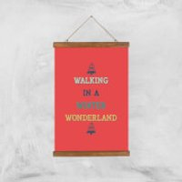 Walking In A Winter Wonderland Art Print - A3 - Wood Hanger - Walking Gifts
