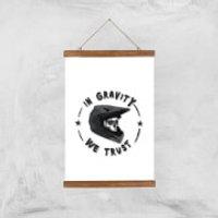 In Gravity We Trust BMX Art Print - A3 - Wood Hanger - Bmx Gifts