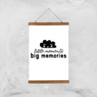 Little Moments Big Memories Art Print - A3 - Wood Hanger - Memories Gifts