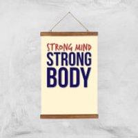 Strong Mind Strong Body Art Print - A3 - Wood Hanger