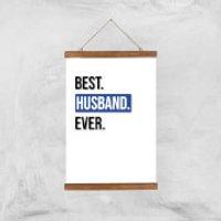 Best Husband Ever Art Print - A3 - Wood Hanger - Husband Gifts
