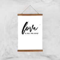 Love Is All You Need Art Print - A3 - Wood Hanger
