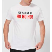 You Had Me At Ho Ho Ho! Men's T-Shirt - White - XS - White