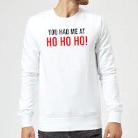 You Had Me At Ho Ho Ho! Sweatshirt - White - XXL - White