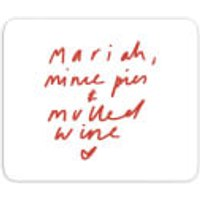 Mariah, Mince Pies & Mulled Wine Mouse Mat - Mulled Wine Gifts