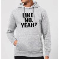 Modern Toss Like No. Yeah? Hoodie - Grey - M - Grey