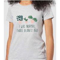 I Was Normal Three Plants Ago Women's T-Shirt - Grey - XXL - Grey - Plants Gifts